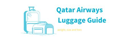 Qatar baggage restrictions explained and how to maximise